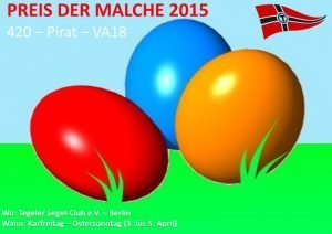 PREIS DER MALCHE 2015 Ostern Pirat Segeln